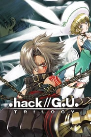 .hack//G.U. Trilogy (2007)