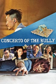 Concerto of the Bully (2018)