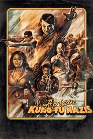 African Kung Fu Nazis (2019)