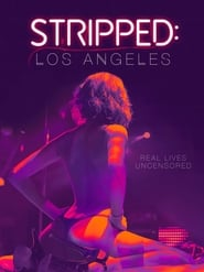 Stripped: Los Angeles (2020)