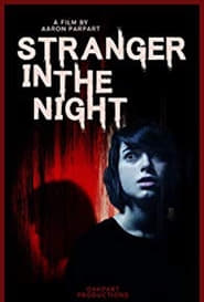 Stranger in the Night (2019)