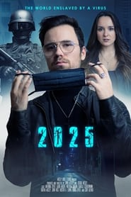 2025 – The World enslaved by a Virus (2021)